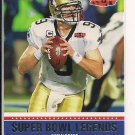 DREW BREES SAINTS 2011 TOPPS SUPER BOWL LEGENDS CARD