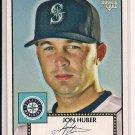 JON HUBER MARINERS 2006 TOPPS 52 ROOKIE CARD