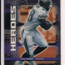 FRED TAYLOR JAGUARS 1999 SPX HIGHLIGHT HEROES CARD