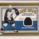MILAN HEJDUK AVALANCHE 2006-07 UD BEE HIVE MATTED MATERIALS