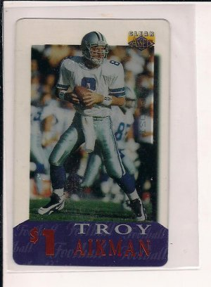 TROY AIKMAN COWBOYS 1996 CLASSIC CLEAR ASSETS $1 PHONE CARD