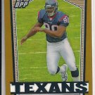 MARIO WILLIAMS TEXANS 2007 TOPPS DPP REFRACTOR #'D 091/250!