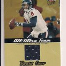 DAVID CARR 205 FLEER ULTRA ALL-ULTRA TEAM JERSEY