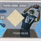 TYRONE CALICO TITANS 2003 BOWMAN'S BEST RC JERSEY