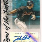 JOHN BOWKER GIANTS 2007 BOWMAN SIGNS OF THE FUTURE AUTO