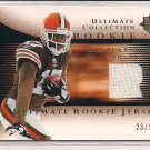 BRAYLON EDWARDS BROWNS 2005 ULTIMATE COLLECTION ROOKIE JSY #'D 23/50!