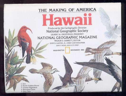Hawaii, The Making of America