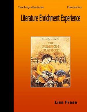 Literature Enrichment Experience: The Pumpkin Blanket