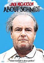 ABOUT SCHMIDT DVD w/ Jack Nicholson WS Edition ISBN 0-7806-4271-6