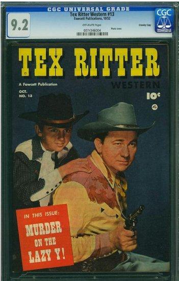 Tex Ritter Western #13 (CGC 9.2) 2ND HIGHEST GRADED