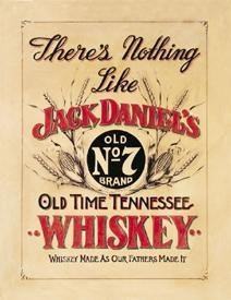 Jack Daniel's Tennessee Whiskey Nothing Like It Tin Sign #832