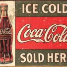 Coca-Cola Sold Here Tin Sign #1299