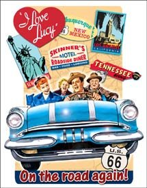 Love Lucy Show Road Trip Tin Sign #1378