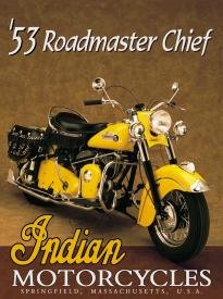 Indian Roadmaster Motorcycle Tin Sign #603