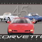 45th Tribute Chevy Corvette Tin Sign #783