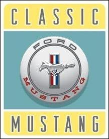 Ford Mustang Car Tin Sign #1122