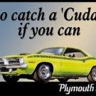 Plymouth Cuda Car Tin Sign #846