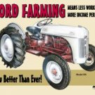 Ford Farming Tractor Tin Sign #758