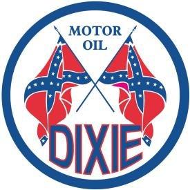 Dixie Motor Oil Round Tin Sign #795