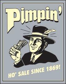 Pimpin Tin Sign #1332