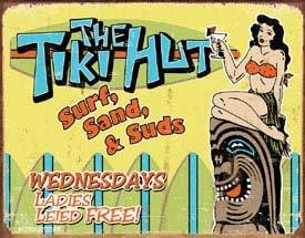 Tiki Hut Ladies Leid Free Tin Sign #1417