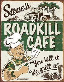 Roadkill Cafe Tin Sign #1416