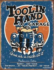 Tool In Hand Mechanic Tin Sign #1319