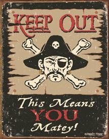 Keep Out Pirate Tin Sign #1289