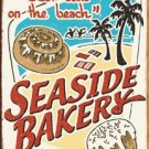 Seaside Bakery Tin Sign #1195
