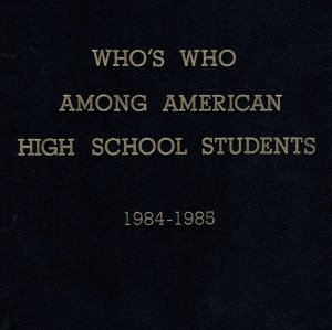 Who's Who Among American High School Students 1984-85