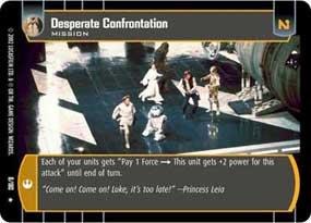#8 Desperate Confrontation