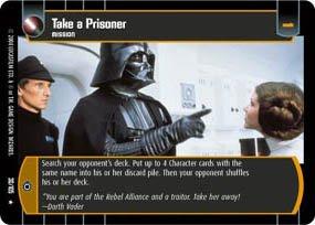 #30 Take a Prisoner (RaS)