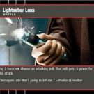 #061 Lightsaber Loss JG