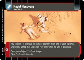 #036 Rapid Recovery Star Wars TCG JG