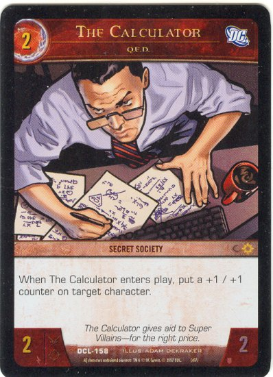 The Calculator, Q.E.D. FOIL DCL-158 (C) DC Legends VS System TCG