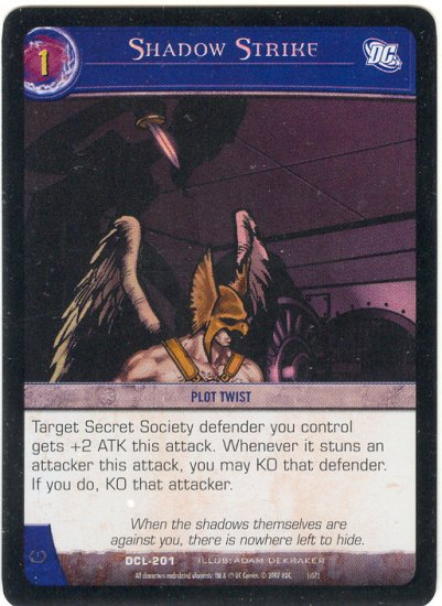 Shadow Strike FOIL DCL-201 (C) DC Legends VS System TCG