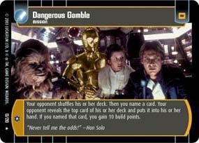 #13 Dangerous Gamble (ESB rare) Star Wars TCG