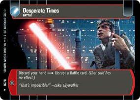 #18 Desperate Times (ESB rare) Star Wars TCG