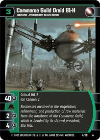 #4 Commerce Guild Droid 81-X Star Wars TCG (ROTS rare)