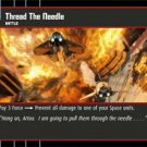 #63 Thread the Needle Star Wars TCG (ROTS uncommon)