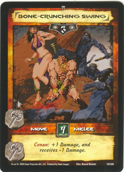Bone-Crunching Swing (U) Conan CCG