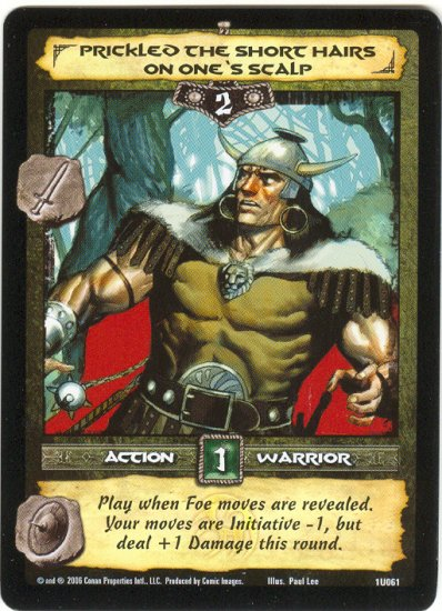 Prickled the Hairs on One's Scalp (U) Conan CCG