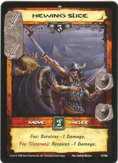 Hewing Slice (C) Conan CCG