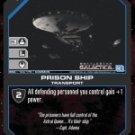 Astral Queen, Prison Ship BSG-144 (C) Battlestar Galactica CCG