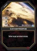 Catastrophe BSG-013 (C) Battlestar Galactica CCG