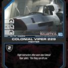 Colonial Viper 229 BSG-148 (C) Battlestar Galactica CCG