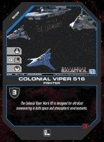 Colonial Viper 516 BSG-151 (U) Battlestar Galactica CCG