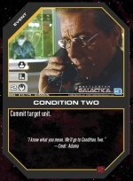 Condition Two BSG-016 (C) Battlestar Galactica CCG