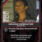 Dee, Dradis Operator BSG-115 (C) Battlestar Galactica CCG