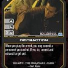 Distraction BSG-023 (U) Battlestar Galactica CCG